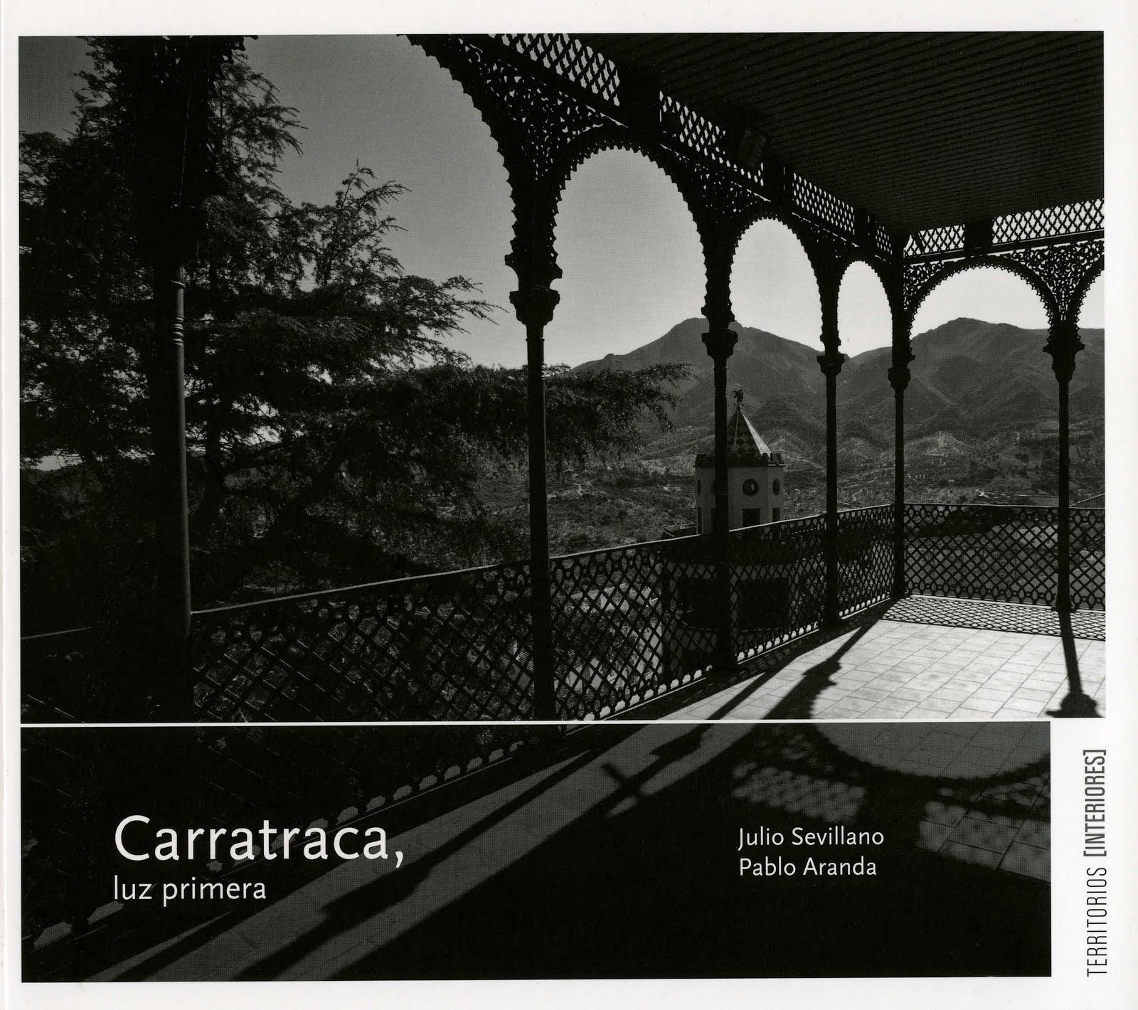 Carratraca, Luz Primera