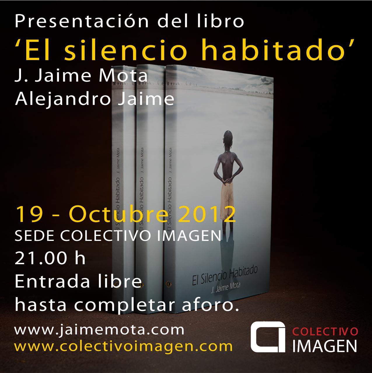 El silencio habitado - J. Jaime Mota - Alejandro Jaime
