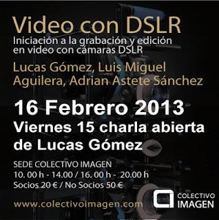 TALLER DE VIDEO CON CÁMARA RÉFLEX (DSLR)