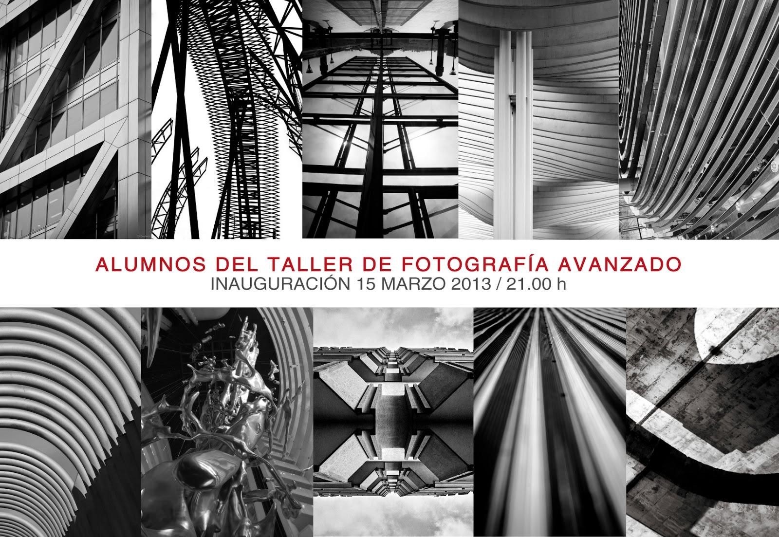 Exposición: Alumnos del Taller De Fotografía Avanzado