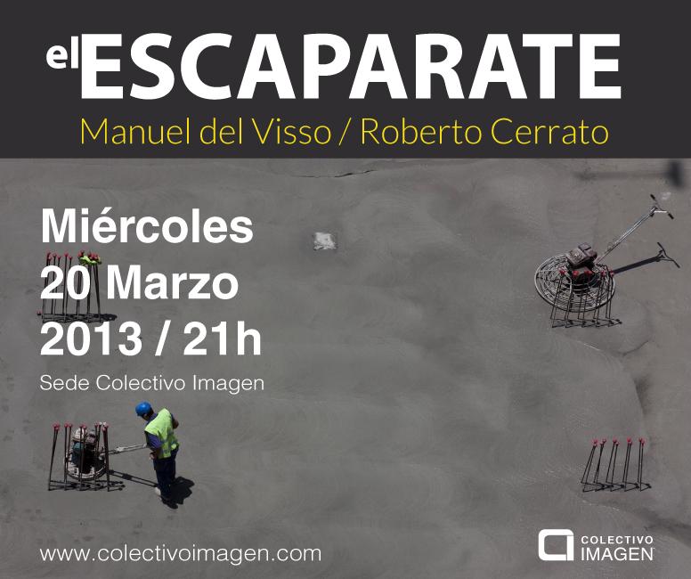 El Escaparate. Manuel Del Visso y Roberto Cerrato.