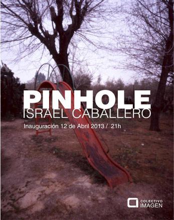 Pinhole - Israel Caballero