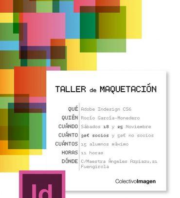 Taller de Maquetación, por Rocío García Monedero