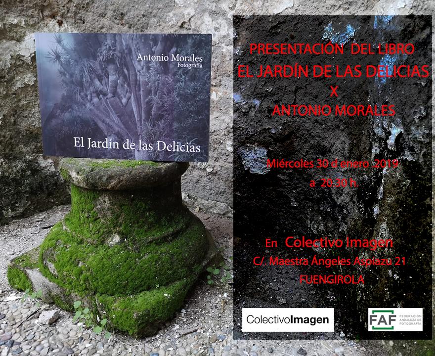 Presentación del libro El Jardín de las Delicias, de Antonio Morales