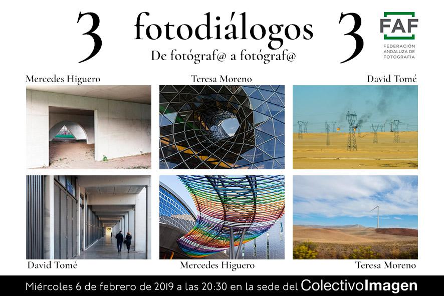 Fotodialogos: Mercedes Higuero, Teresa Moreno y David Tomé