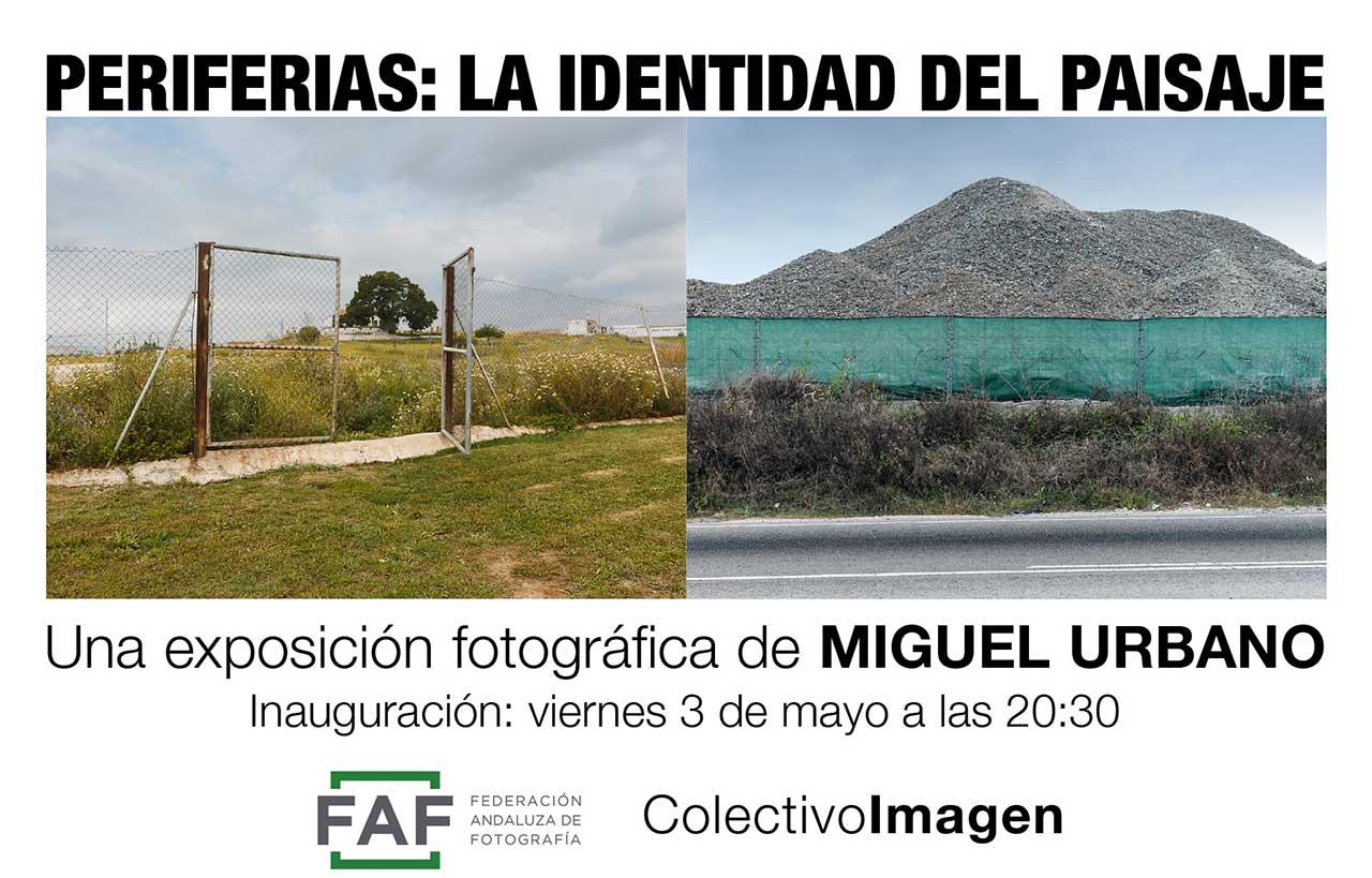 Periferias: La Identidad del Paisaje, de Miguel Urbano