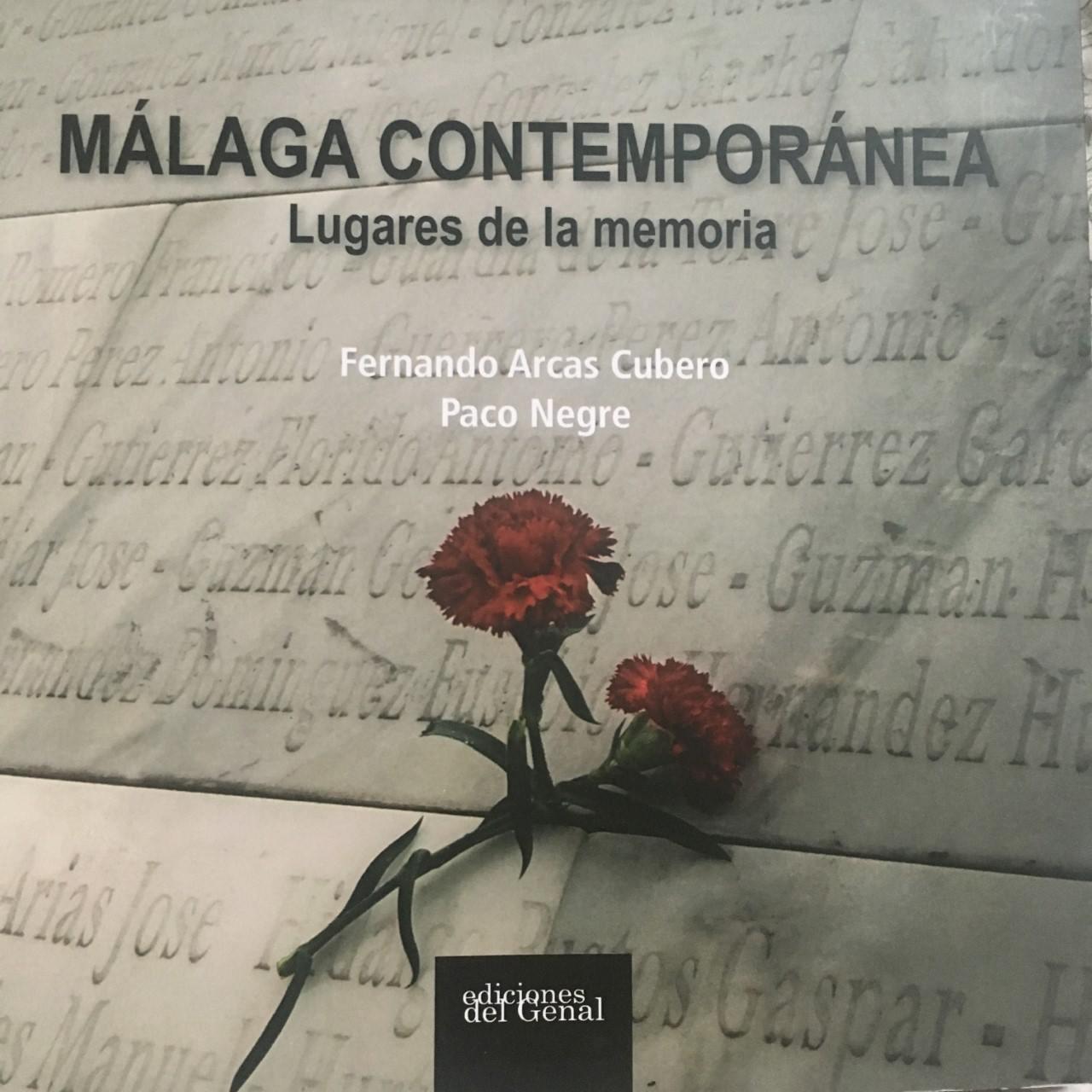 Málaga Contemporánea, Lugares de la Memoria