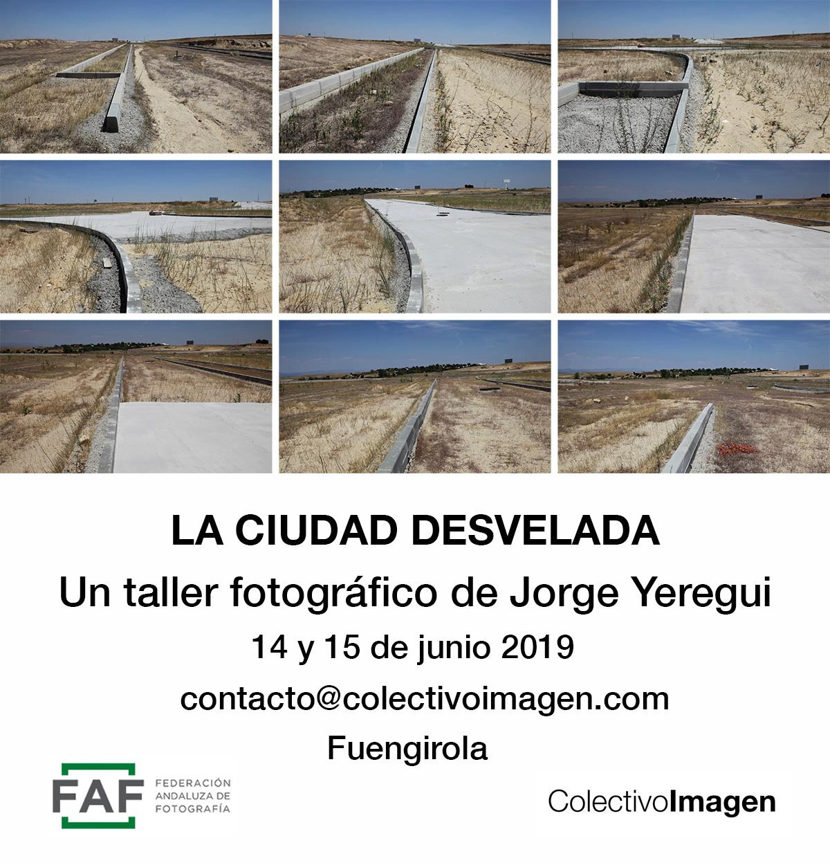 Taller: La Ciudad desvelada, por Jorge Yeregui