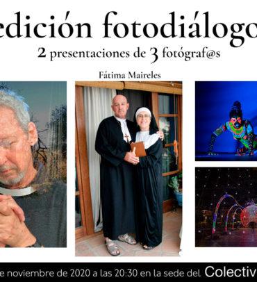 Fotodiálogos: Fátima Maireles, Luis Adanero y  David Tomé