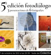 Fotodiálogos: Isa Torres, Luis Adanero, Mercedes Higuero, Nuria Murillo, Antonio Pérez Pastor y David Tomé